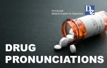 Cách Phát Âm 100 Loại Thuốc Bằng Tiếng Anh