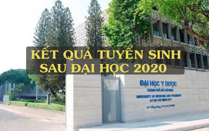 điểm thi sau đại học đại học y dược 2020